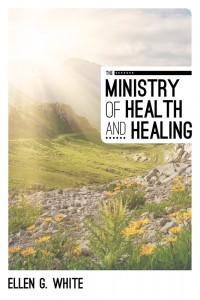 MINISTRY OF HEALTH AND HEALING,ELLEN WHITE,081632025X