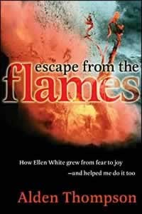 ESCAPE FROM THE FLAMES [AHL],ELLEN WHITE,0816320853
