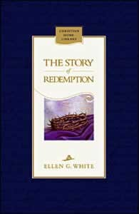 STORY OF REDEMPTION CL,ELLEN WHITE,9780828016407