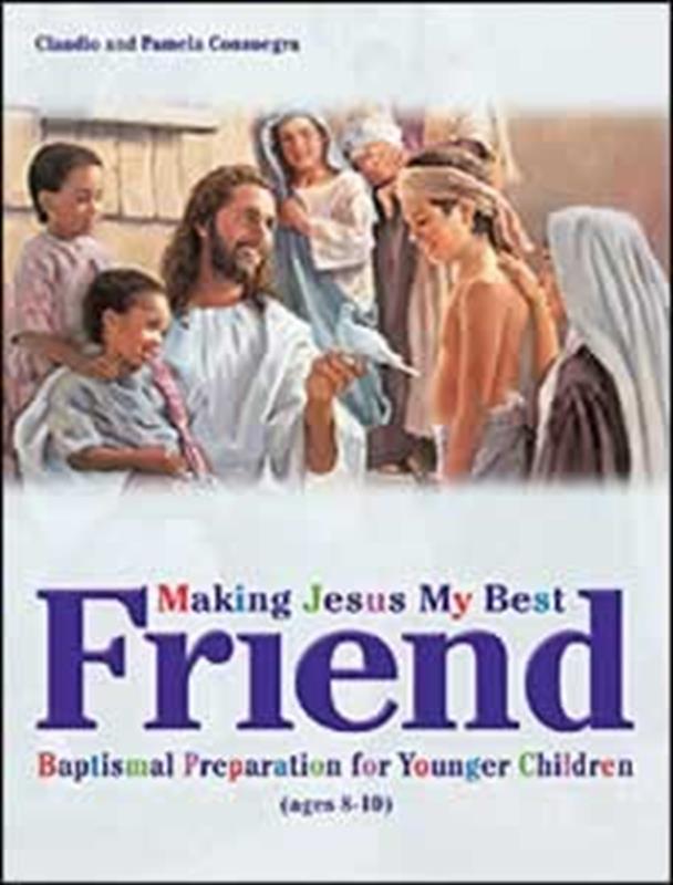 MAKING JESUS MY BEST FRIEND TP,CHILDREN'S MINISTRY,0828018367