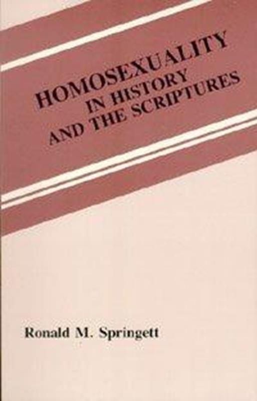 HOMOSEXUALITY IN HISTORY & THE SCRIPTURES,FAMILY LIFE,9780925675071