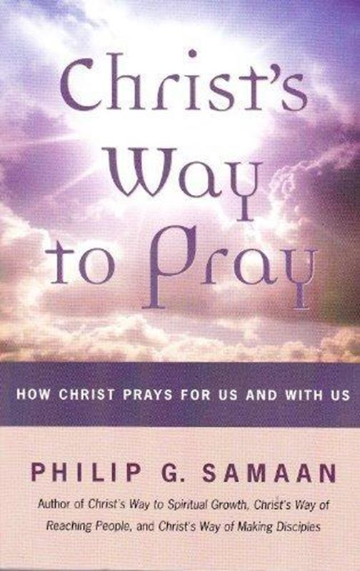 CHRISTS WAY TO PRAY,CHRISTIAN LIVING,0974100102