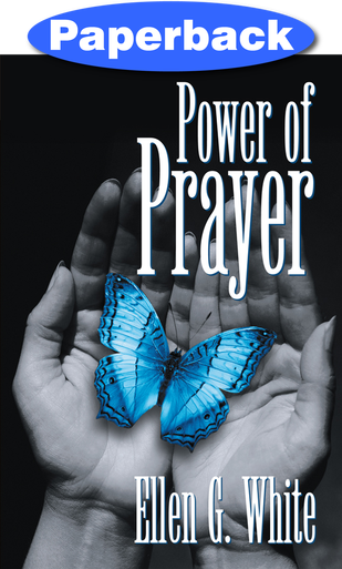 POWER OF PRAYER,ELLEN WHITE,9781572580022