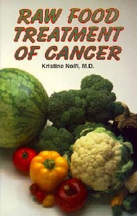 RAW FOOD TREATMENT OF CANCER,COOKBOOKS/HEALTHBOOKS,1572580577