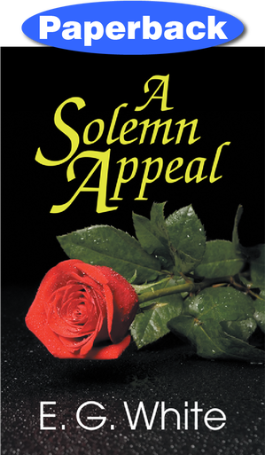 SOLEMN APPEAL,ELLEN WHITE,157258100X