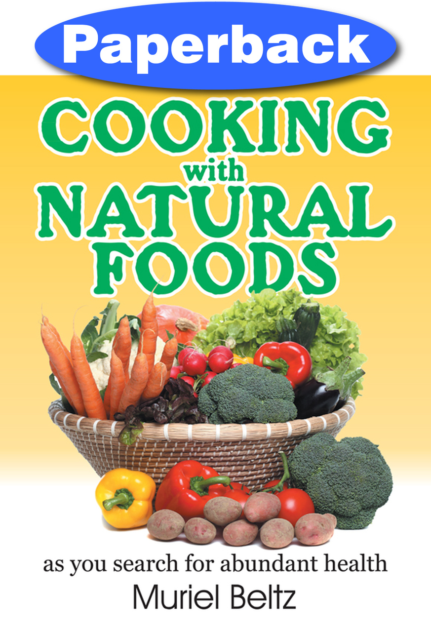 COOKING WITH NATURAL FOODS V1,COOKBOOKS/HEALTHBOOKS,1572581107