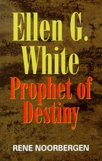 PROPHET OF DESTINY,ELLEN WHITE,1572581999