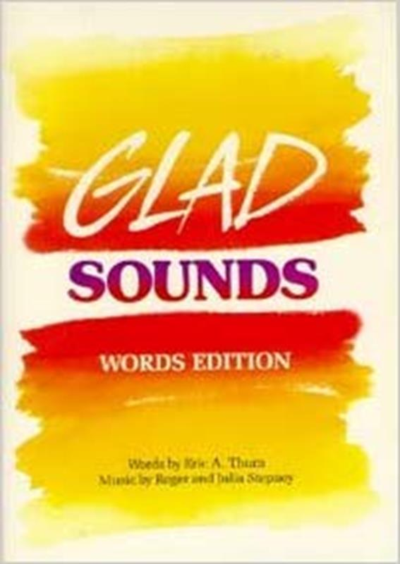GLAD SOUNDS WORDS EDITION,HYMNALS/SONGBOOKS