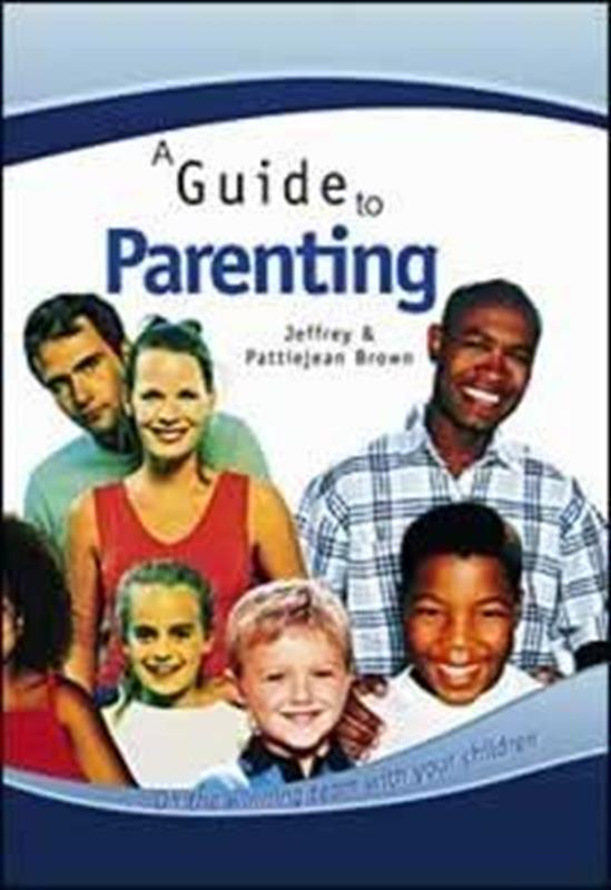 GUIDE TO PARENTING,FAMILY LIFE