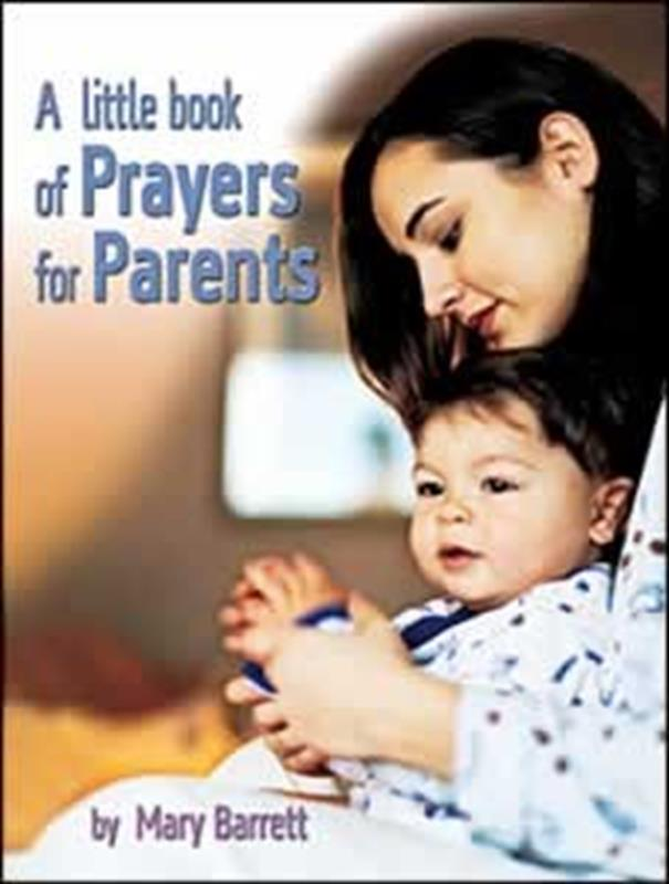 LITTLE BOOK OF PRAYERS FOR PARENTS,FAMILY LIFE,1903921155