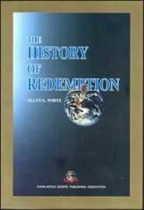 HISTORY OF REDEMPTION,ELLEN WHITE,8989268184