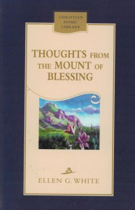 THOUGHTS FROM THE MOUNT OF BLESSING CL,ELLEN WHITE,081630047X