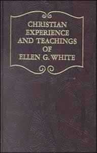 CHRISTIAN EXPERIENCE & TEACHINGS OF ELLEN WHITE,ELLEN WHITE,0816301263