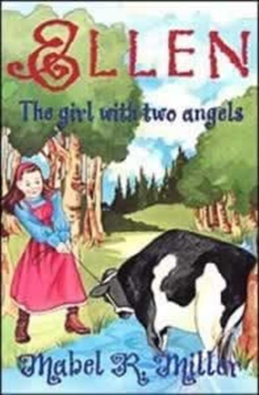 ELLEN THE GIRL WITH 2 ANGELS,CHILDREN'S MINISTRY,0816313253