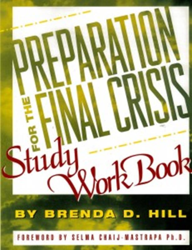 PREPARATION FOR THE FINAL CRISIS WORKBOOK,FAITH & HERITAGE,0816315647