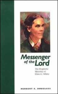 MESSENGER OF THE LORD,ELLEN WHITE,0816316228