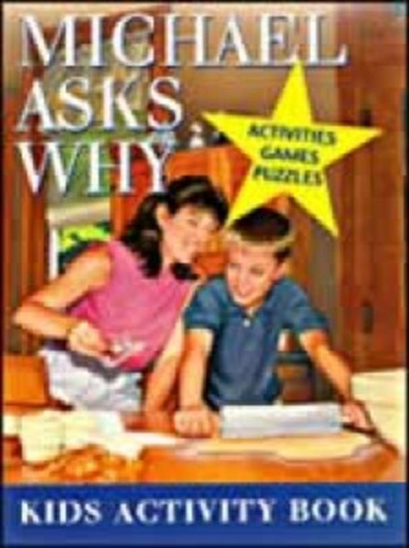 MICHAEL ASKS WHY ACTIVITY BOOK,CHILDREN'S MINISTRY,0816317933