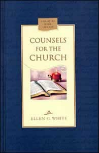 COUNSELS FOR THE CHURCH,ELLEN WHITE,0816318867