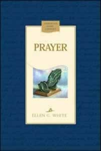 PRAYER CL [EGW],ELLEN WHITE,081631909X
