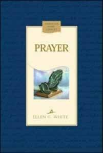 PRAYER CL [EGW],ELLEN WHITE,081631909X