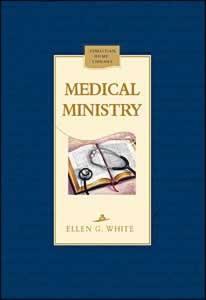 MEDICAL MINISTRY,ELLEN WHITE,0816319707