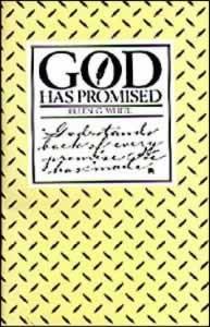 GOD HAS PROMISED,ELLEN WHITE,0828001154