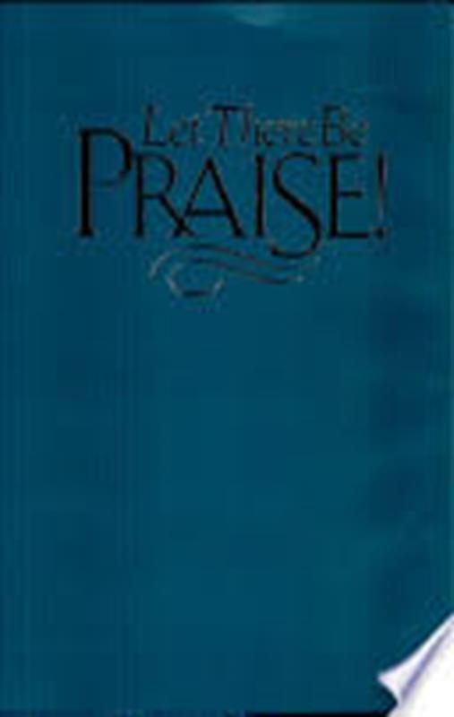 LET THERE BE PRAISE CL,HYMNALS/SONGBOOKS,121350