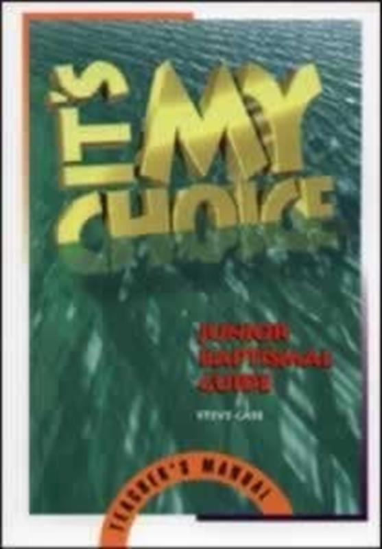 ITS MY CHOICE TEACHERS MANUAL,BIBLE STUDY,0828010943