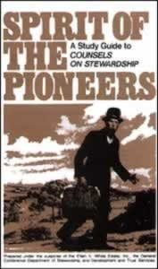 SPIRIT OF THE PIONEERS COUNSELS ON STEWARDSHIP SG,ELLEN WHITE,9780828011334