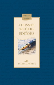 COUNSELS TO WRITERS & EDITORS,ELLEN WHITE,9780828027380