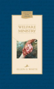 WELFARE MINISTRY,ELLEN WHITE,9780828027366
