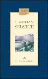 CHRISTIAN SERVICE TP,ELLEN WHITE,9780828025157