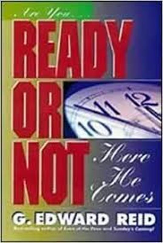 READY OR NOT HERE HE COMES SG,FAITH & HERITAGE,9780828014366