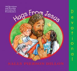 HUGS FROM JESUS 2020 PRESCHOOL DEVOTIONAL,NEW BOOK,9780828015677