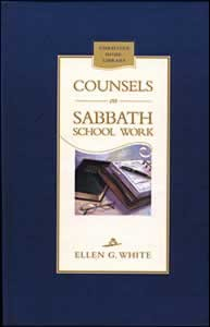 COUNSELS ON SABBATH SCHOOL WORK,ELLEN WHITE,0828016348
