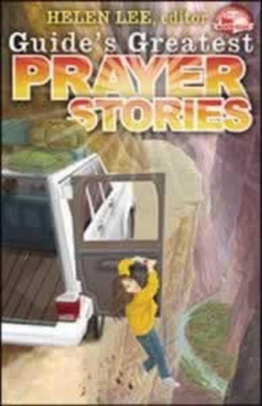 GUIDES GREATEST PRAYER STORIES,CHILDREN'S MINISTRY,9780816362110