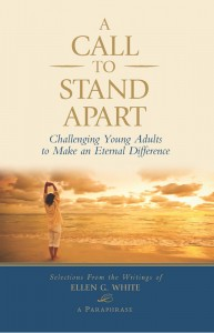 CALL TO STAND APART,ELLEN WHITE,082801695X