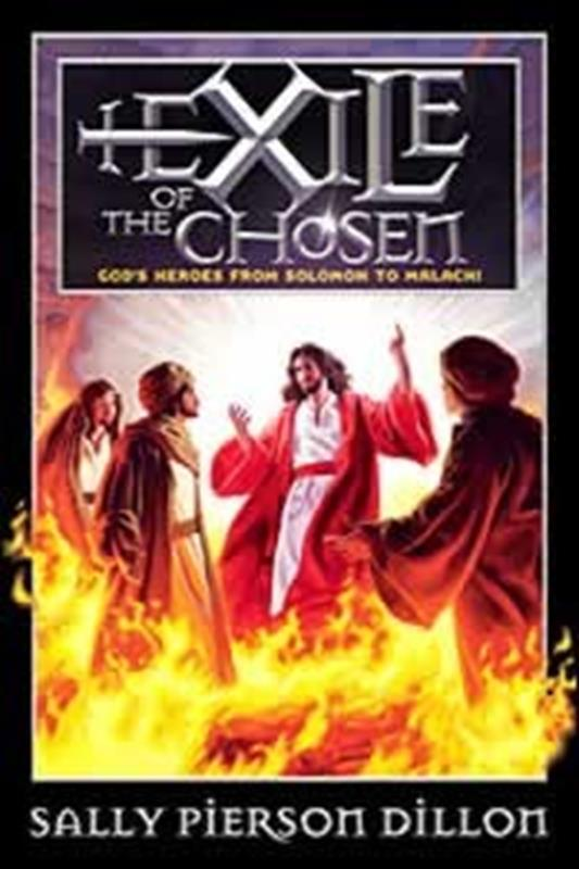 EXILE OF THE CHOSEN,CHILDREN'S MINISTRY,0828017034