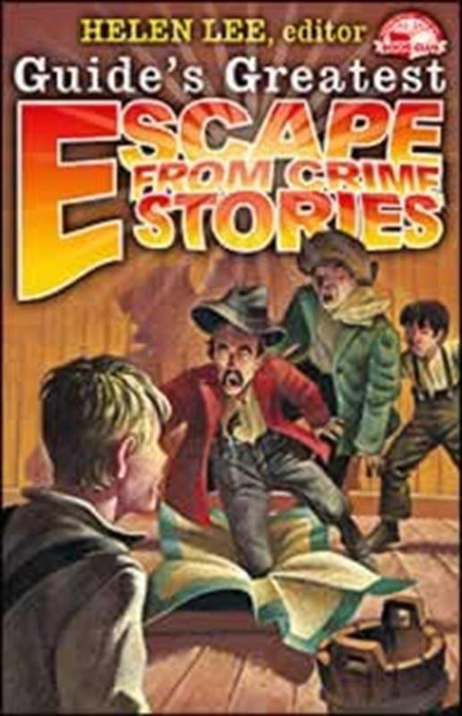 GUIDES GREATEST ESCAPE FROM CRIME STORIES,CHILDREN'S MINISTRY,9780816362141