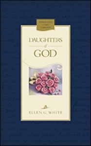 DAUGHTERS OF GOD,ELLEN WHITE,9780828018999
