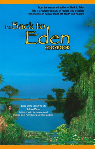 BACK TO EDEN COOKBOOK,COOKBOOKS/HEALTHBOOKS,903-1302