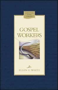 GOSPEL WORKERS CL,ELLEN WHITE,0828018774
