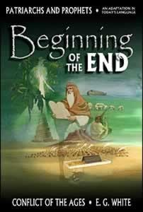 BEGINNING OF THE END [PATRIARCHS & PROPHETS] TP,ELLEN WHITE,0816322112