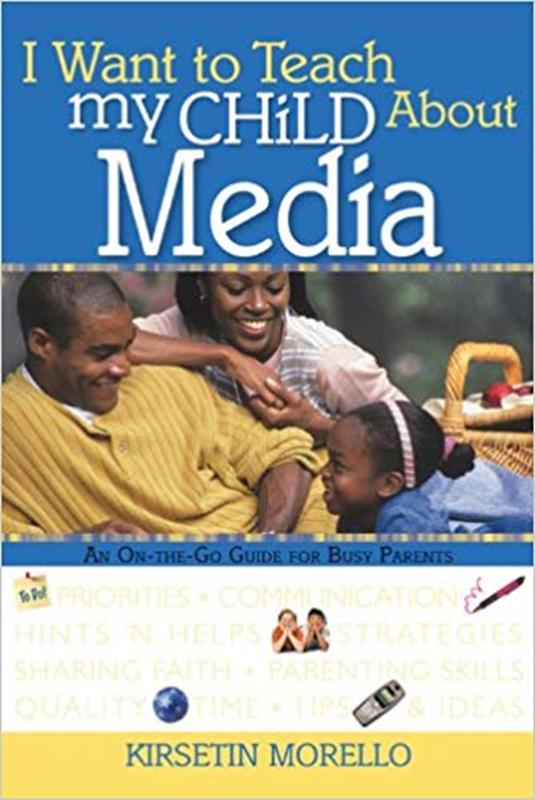I WANT TO TEACH MY CHILD ABOUT MEDIA,FAMILY LIFE,0784717699