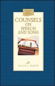 COUNSELS ON SPEECH & SONG CL,ELLEN WHITE,0816322430