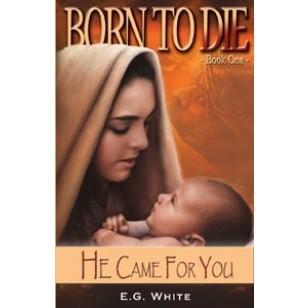 BORN TO DIE,ELLEN WHITE,RP1019