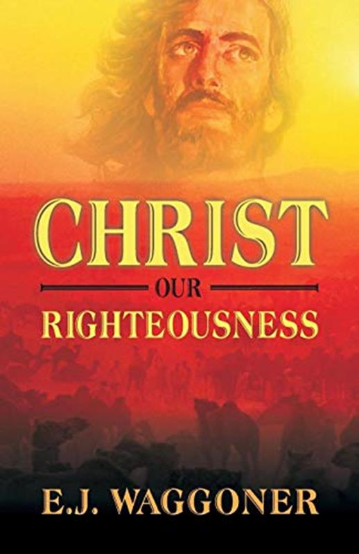 CHRIST OUR RIGHTEOUSNESS [WAGGONER],FAITH & HERITAGE,945-6187 L