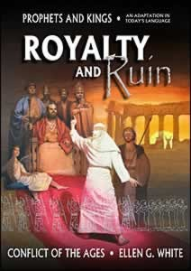 ROYALTY & RUIN [PROPHETS & KINGS],ELLEN WHITE,0816322597