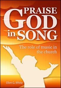 PRAISE GOD IN SONG CONTEMPORARY,ELLEN WHITE,0816322740