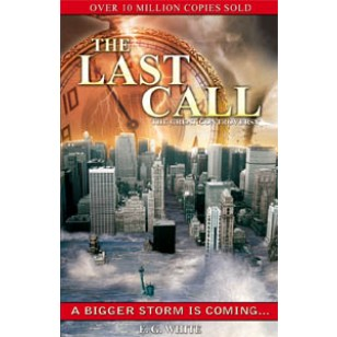 LAST CALL A BIGGER STORM IS COMING,ELLEN WHITE,RP1027